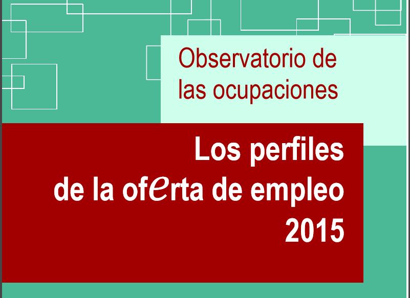 Los perfiles de la oferta de empleo 2015