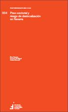 Peso sectorial y riesgo de deslocalización en Navarra  Autores: Elena Sanjurjo, Fernando San Miguel, Cristina Berechet