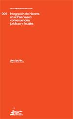 Integración de Navarra en el País Vasco: consecuencias jurídicas y fiscales  Autores: Alberto Pérez Calvo, Catedrático de Derecho Constitucional, y Eugenio Simón Acosta, Catedrático de Derecho Financiero y Tributario