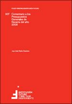 Comentario a los Presupuestos Generales de Navarra del año 2008  Autor: Juan José Rubio Guerrero, Catedrático de Hacienda Pública y exdirector del Instituto de Estudios Fiscales
