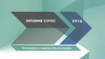 Tecnología e innovación en España. Informe COTEC