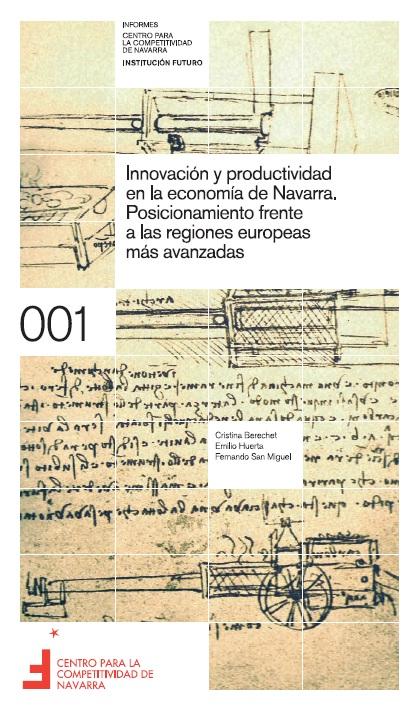 Innovación y productividad en la economía de Navarra. Posicionamiento frente a las regiones europeas más avanzadas