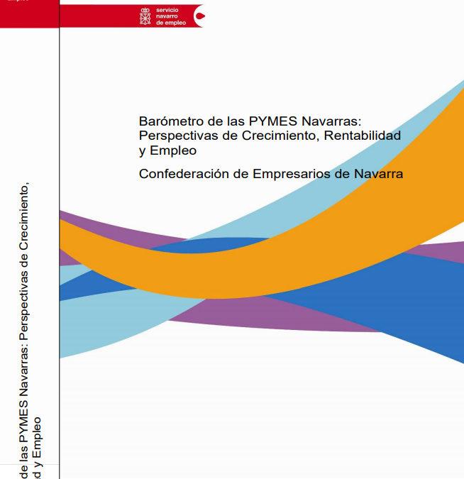 Barómetro de las Pymes Navarras: perspectivas de crecimiento, rentabilidad y empleo  Autores: Cristina Berechet y Emilio Huerta