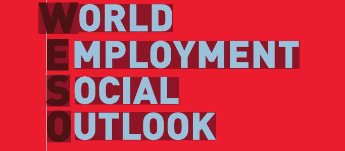 World Employment Social Outlook