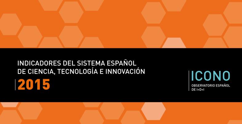 Indicadores del sistema español de ciencia. tecnología e innovación