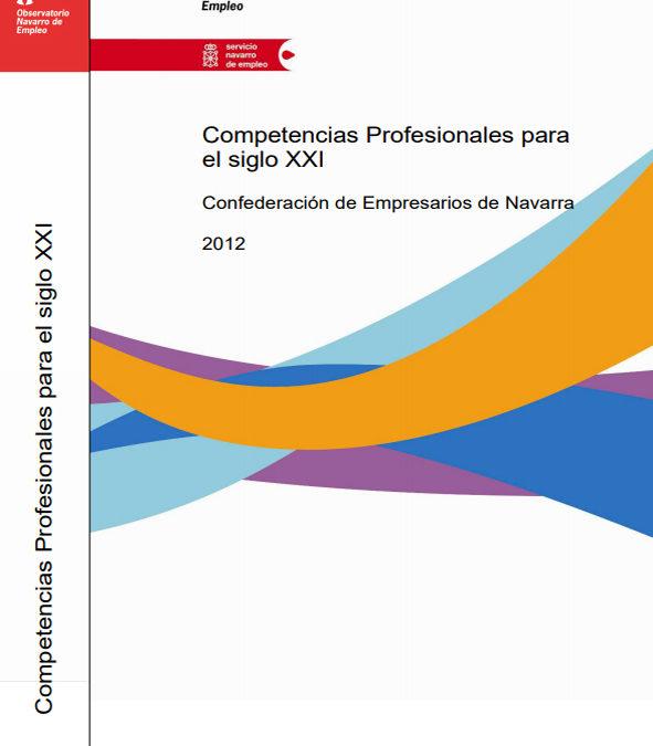 Competencias profesionales y empleabilidad para el siglo XXI  Institución Futuro presenta un informe sobre el grado de aprendizaje en competencias profesionales de los jóvenes de Navarra