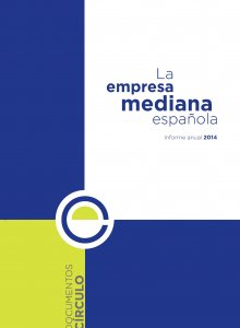 La empresa mediana española. Informe anual 2014