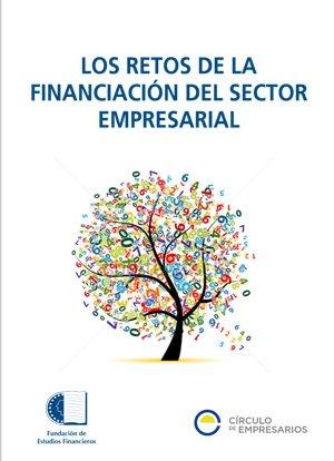 Los retos de la financiación del sector empresarial