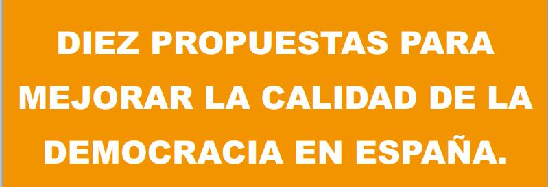Propuestas para mejorar la calidad de la democracia en España