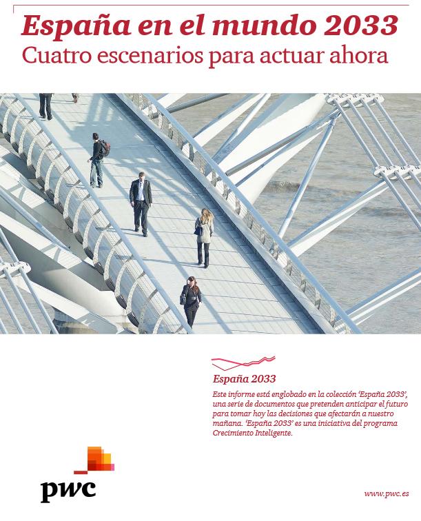 España en el mundo 2033: cuatro escenarios para actuar ahora