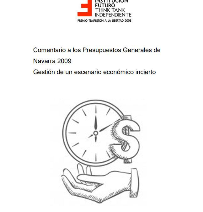 Comentario a los Presupuestos Generales de Navarra del año 2009  Autores: Juan José Rubio, Catedrático de Hacienda Pública y exdirector del Instituto de Estudios Fiscales y Julio Pomés, exDirector de Institución Futuro.
