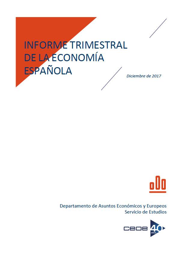 Informe trimestral de la economía española. Diciembre 2017