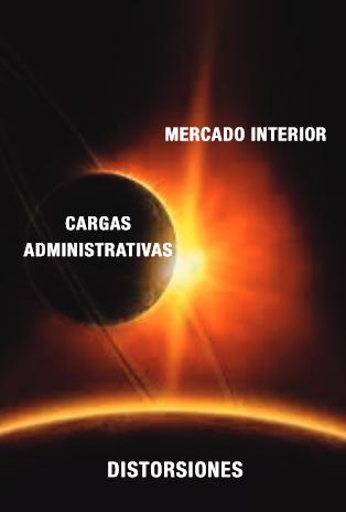 Cargas Administrativas derivadas de la Fragmentación del Mercado Interior Español II