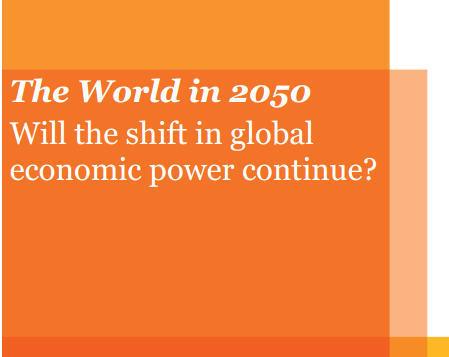 The World in 2050: Will the shift in global economic power continue?
