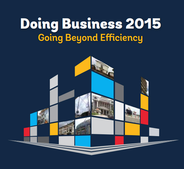 Doing Business 2015. Going Beyond Efficiency
