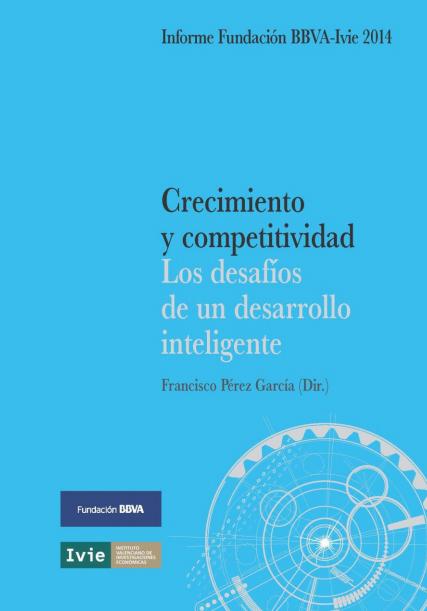 Crecimiento y competitividad. Los desafíos de un desarrollo inteligente