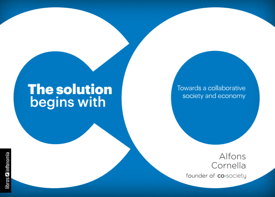 The solution begins with CO: Towards a collaborative society and economy