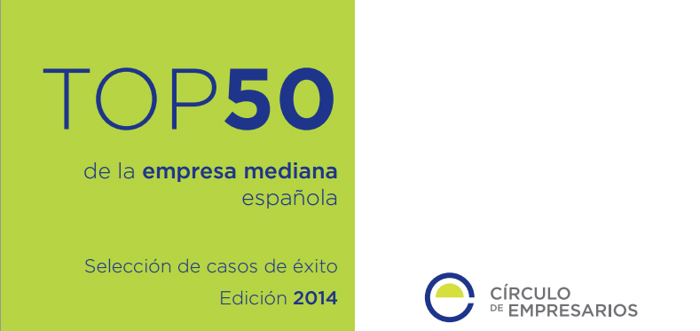 Top 50 de la empresa mediana española. Selección de casos de éxito