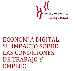 Economía digital: su impacto sobre las condiciones de trabajo y empleo
