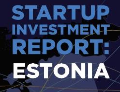 Startup Investment Report: Estonia