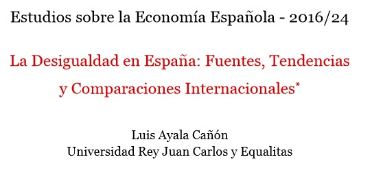 La Desigualdad en España: Fuentes, Tendencias  y Comparaciones Internacionales