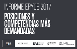 Informe Epyce 2017. Posiciones y competencias más demandadas