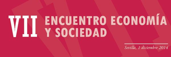 VII Encuentro de Economía y Sociedad en Sevilla