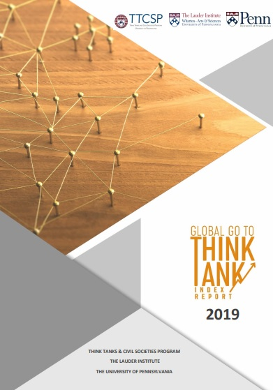 2019 Global Go To Think Tank Index Report  Universidad de Pensilvania
