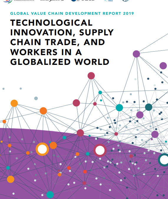 Global Value Chain Development Report 2019  OMC, OCDE, Banco Mundial y otras