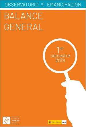 Observatorio de la Emancipación. Balance general (primer semestre de 2019)  Consejo de la Juventud de España