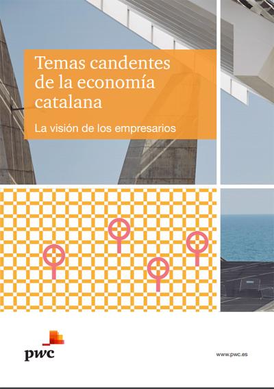 Temas candentes de la economía catalana: La visión de los empresarios 2019  PWC (PriceWaterhouseCoopers)