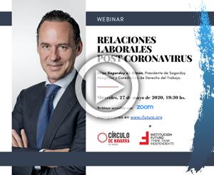 """Vídeo Webinar de Íñigo Sagardoy, """"Relaciones laborales post coronavirus""""  Presidente de Sagardoy Abogados y Catedrático de Derecho del Trabajo"""