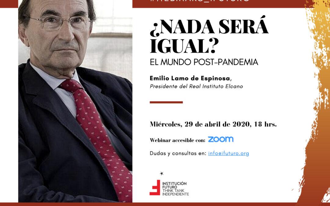"""Webinar Emilio Lamo de Espinosa: """"¿Nada será igual? El mundo post-pandemia""""  Emilio Lamo de Espinosa, Presidente del Real Instituto Elcano"""