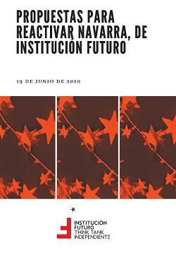 Propuestas para Reactivar Navarra  Presentado el 19 de junio de 2020