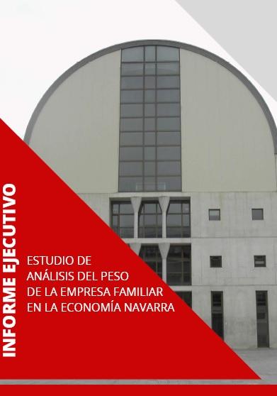 Estudio del Peso de la Empresa Familiar en la Economía Navarra  Cátedra de Empresa Familiar de la Universidad Pública de Navarra