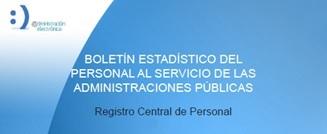Boletín Estadístico del personal al servicio de las Administraciones Públicas