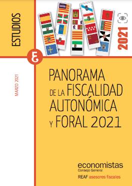 Panorama de la fiscalidad autonómica y foral 2021  Consejo General de Economistas