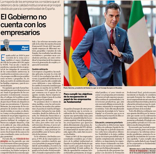El Gobierno no cuenta con los empresarios  Miguel Iraburu, Miembro de la Junta Directiva del Círculo de Empresarios, Director de la 'Encuesta Empresarial 2021' y Miembro de Institución Futuro   Expansión